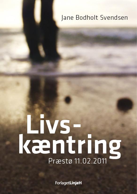 Livskæntring af Jane Bodholt Svendsen