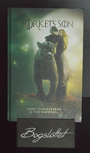Mørkets søn af Jeanette Hedengran og Tine Sanddahl