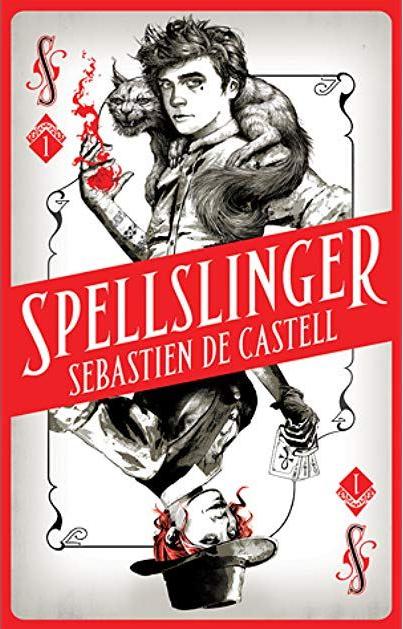 Spellslinger af Sebastien De Castell